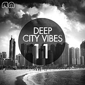 Deep City Vibes, Vol. 11 by Various Artists