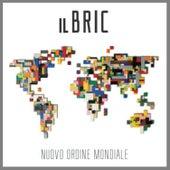 Nuovo ordine mondiale by Bric