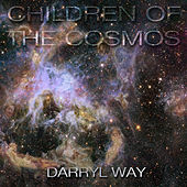 Children of the Cosmos by Darryl Way