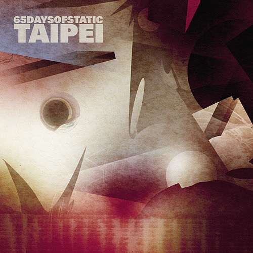 Taipei by 65daysofstatic