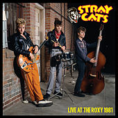 Live at the Roxy 1981 de Stray Cats