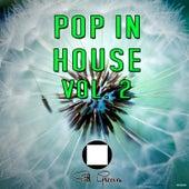Pop in House Vol.2 de Various Artists