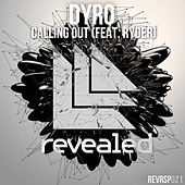Calling Out de Dyro