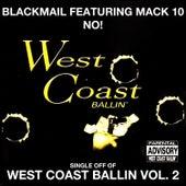 No!: West Coast Ballin, Vol. 2 by Blackmail