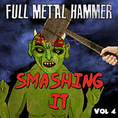 Full Metal Hammer - Smashing It, Vol. 4 von Various Artists