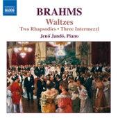 BRAHMS: Two Rhapsodies, Op. 79 / Waltzes, Op. 30 di Jeno Jando