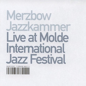 Live At Molde International Jazz Festival by Merzbow