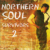 Northern Soul Survivors 2 by Various Artists