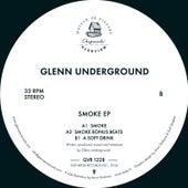 Smoke EP by Glenn Underground