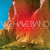 Movements by We Have Band