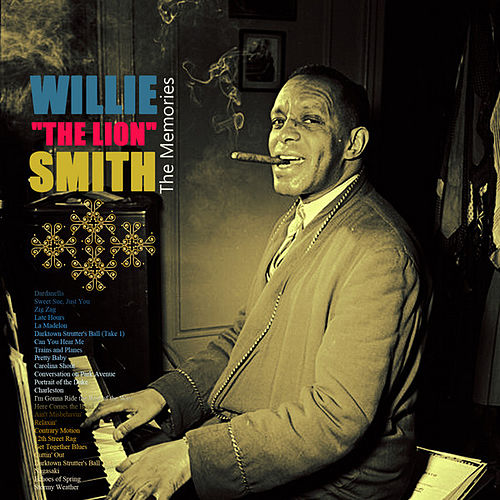 The Memories by Willie 'The Lion' Smith