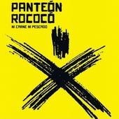 Ni Carne Ni Pescado von Panteon Rococo