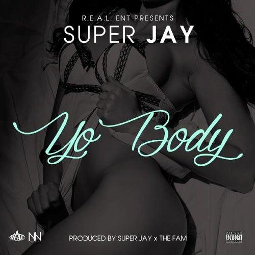 Yo Body by Super Jay