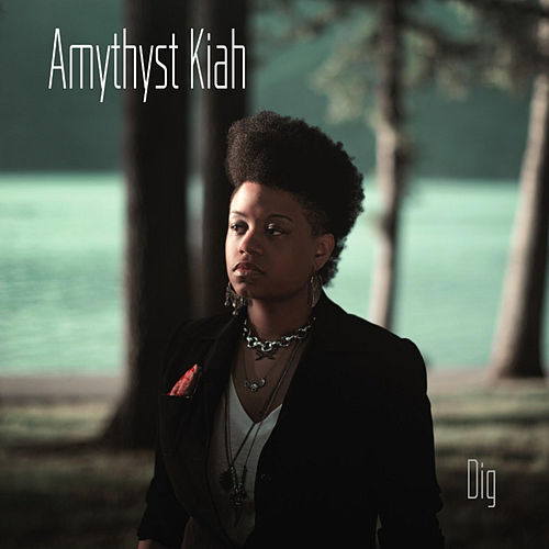 Dig by Amythyst Kiah