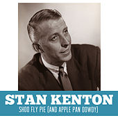 Shoo Fly Pie (And Apple Pan Dowdy) by Stan Kenton