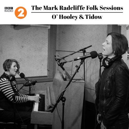 The Mark Radcliffe Folk Sessions: O'Hooley & Tidow de O'Hooley