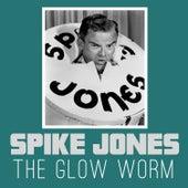 The Glow Worm de Spike Jones