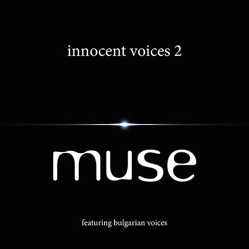 Innocent Voices 2 by Muse