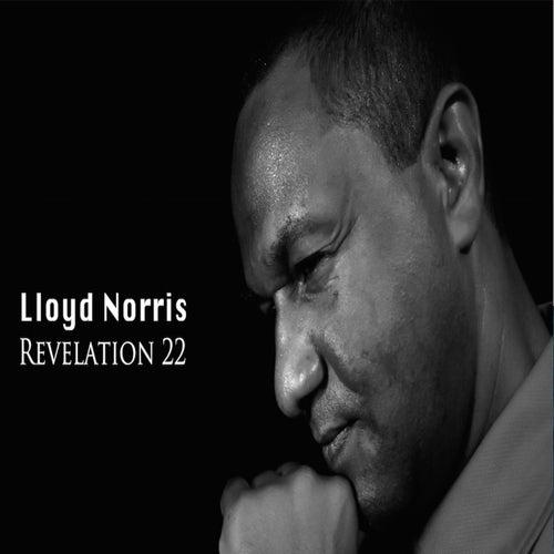 Revelation 22 (Single) by Lloyd Norris