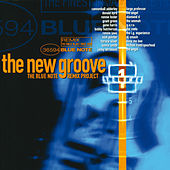 The New Groove: The Blue Note Remix Project Vol. 1 de Various Artists