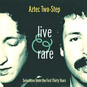 Live And Rare by Aztec Two-Step