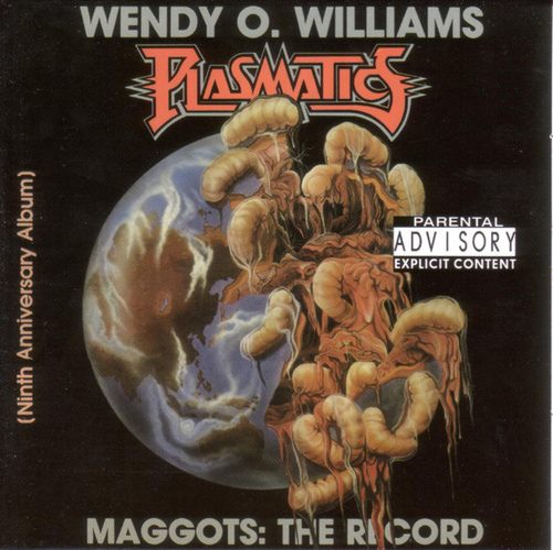 Plasmatics-Wendy O Williams -Maggots: The Record by The Plasmatics