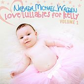 Love Lullabies for Kelly by Narada Michael Walden