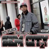 My Block: Welcome to Sem City 2 von Philthy Rich