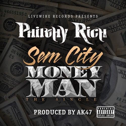 SemCity MoneyMan - Single by Philthy Rich