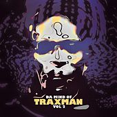 Da Mind Of Traxman, Vol.2 de Traxman
