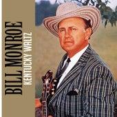 Kentucky Waltz by Bill Monroe