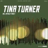 Me, Myself and I de Tina Turner
