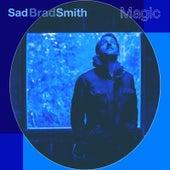 Magic by Sad Brad Smith