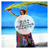 Ibiza 2014 - Opening Party - EP by Various Artists