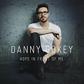 Hope in Front of Me de Danny Gokey