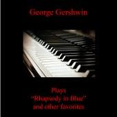 Rhapsody in Blue and Other Favorites de George Gershwin