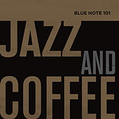 Blue Note 101: Jazz And Coffee de Various Artists