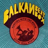 Dancing With the Moon (Gypsy Hill Remix) de Balkan Beat Box