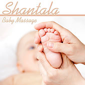 Shantala Baby Massage de Various Artists