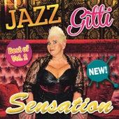 Sensation von Jazz Gitti