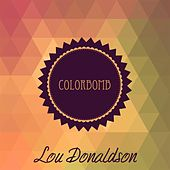 Colorbomb by Lou Donaldson