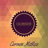 Colorbomb by Carmen McRae