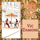 Take a Coffee Break von Vic Damone