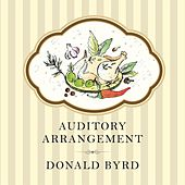 Auditory Arrangement by Donald Byrd