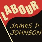 Labour by James P. Johnson