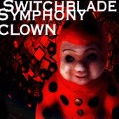 Clown by Switchblade Symphony