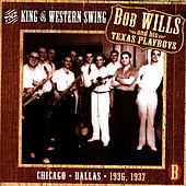 The King Of Western Swing, CD B by Bob Wills & His Texas Playboys
