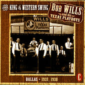 The King Of Western Swing, CD C by Bob Wills & His Texas Playboys