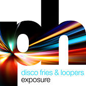 Exposure von Disco Fries