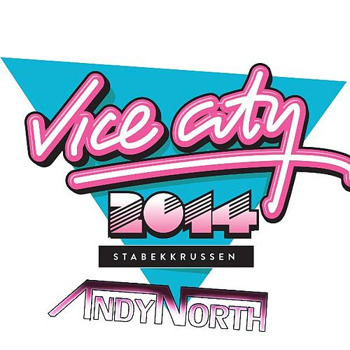 Vice City 2014 by Andy North
